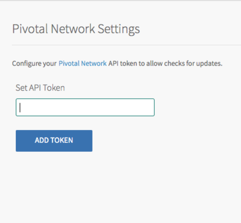The 'Settings' page shows the           'Pivotal Network Settings' pane highlighted on the left-hand tabular layout to indicate selection. The body shows a header titled 'Pivotal Network Settings' with help text beneath and one field: 'Set API Token'. A button labeled 'Add Token' is at the bottom of the body.