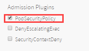 Enabling Pod Security Policy